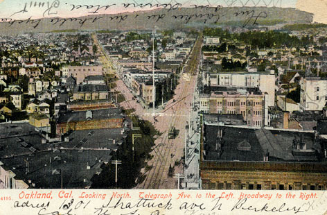 Oakland, Cal. Looking North. Telegraph Ave. to left. Broadway to the Right.